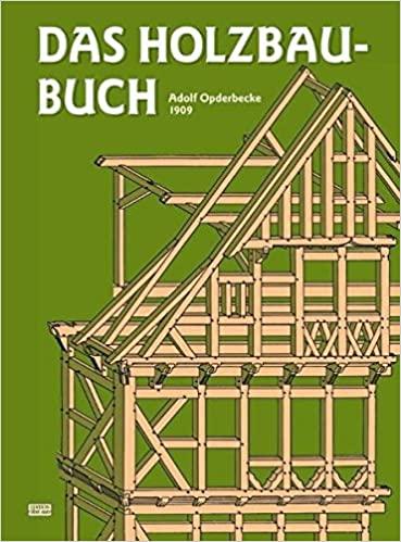 Das Holzbau-Buch: Für den Schulgebrauch und die Baupraxis